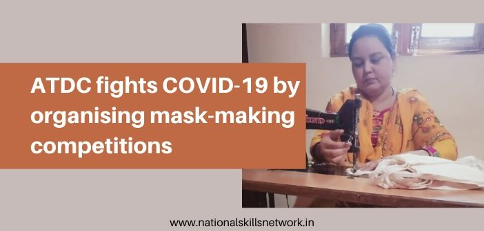 ATDC fights COVID-19 by organising mask-making competitions