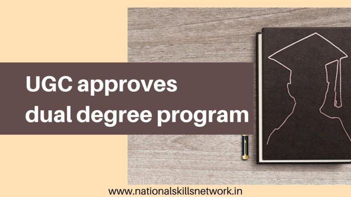 UGC approves dual degree program