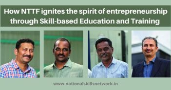 How NTTF ignites the spirit of entrepreneurship through Skill-based Education and Training