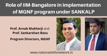 Role of IIM B in implementation of MGNF program under SANKALP