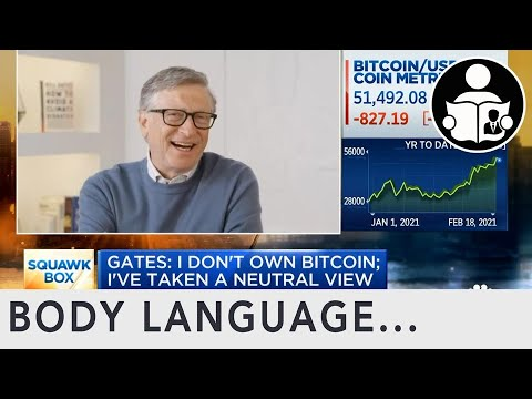Body Language: Bill Gates on Trump Censorship, Texas Freeze & Bitcoin