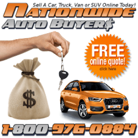 Sell My Car For Cash with Nationwide Auto Buyers 1-800-976-0884