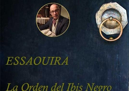 Essaouira, La Orden del Ibis Negro Capítulo LIII