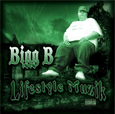 Bigg B - Lifestyle Muzik