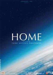 Home. Réalisé par : Yann-Arthus Bertrand en 2007. 2h00. Durée : 3/4