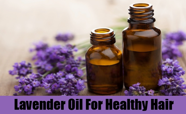 Lavender Oil For Healthy Hair