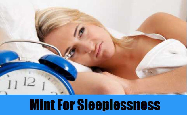 Mint For Sleeplessness