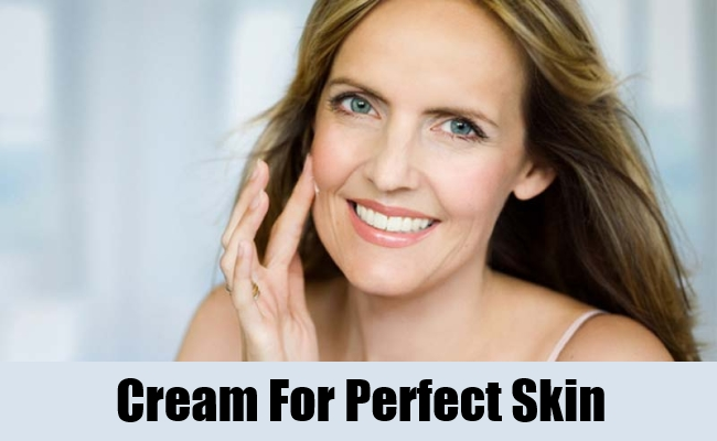 Cream For Perfect Skin