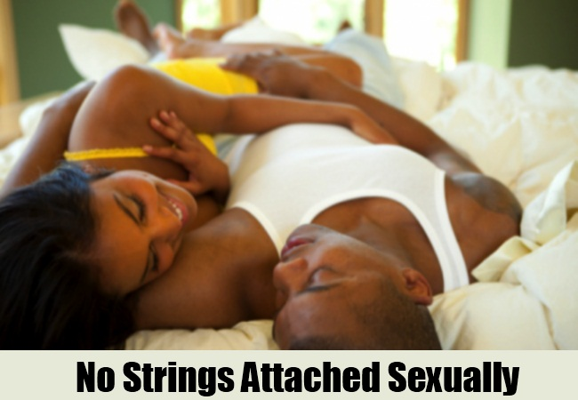 No strings attacted sexually