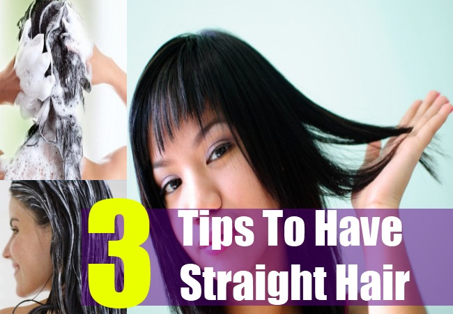 3 Tips To Have Beautiful Straight Hair