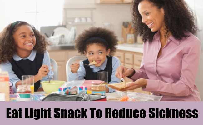 Eat Light Snack To Reduce Sickness
