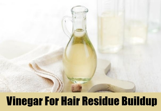 Vinegar For Hair Residue Buildup