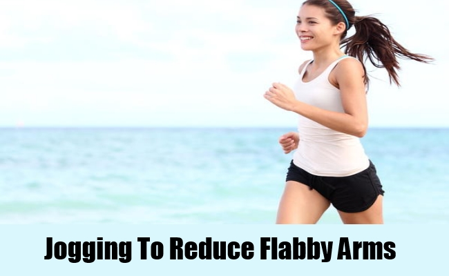 Jogging To Reduce Flabby Arms
