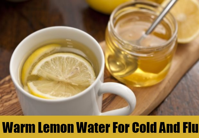 Warm Lemon Water For Cold And Flu