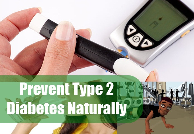 Prevent Type 2 Diabetes Naturally
