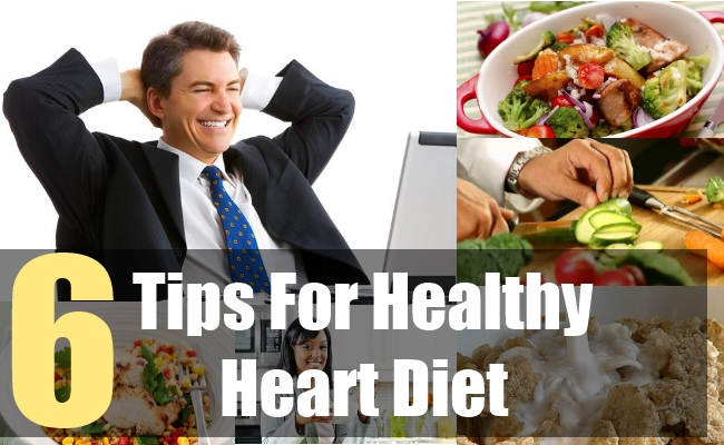 6 Tips For Healthy Heart Diet