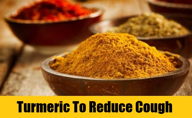 Turmeric To Reduce Cough