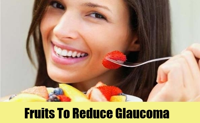 Fruits To Reduce Glaucoma