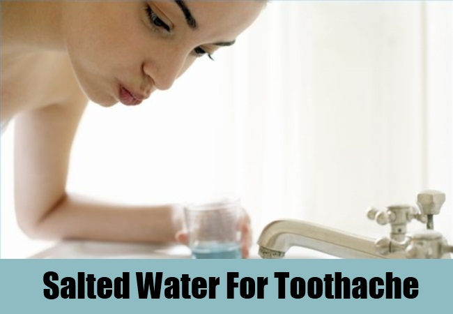 Salted Water For Toothache