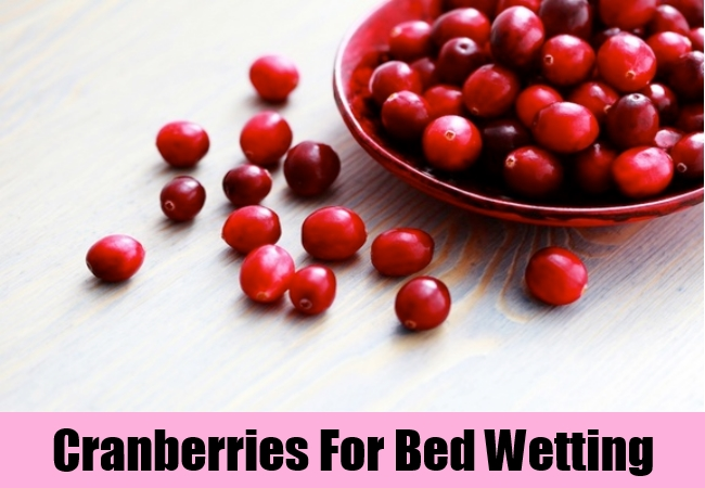Cranberries For Bed Wetting