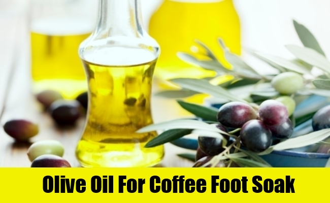 Olive Oil For Coffee Foot Soak