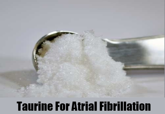 Taurine For Atrial Fibrillation