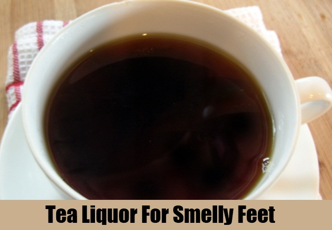 Tea Liquor For Smelly Feet