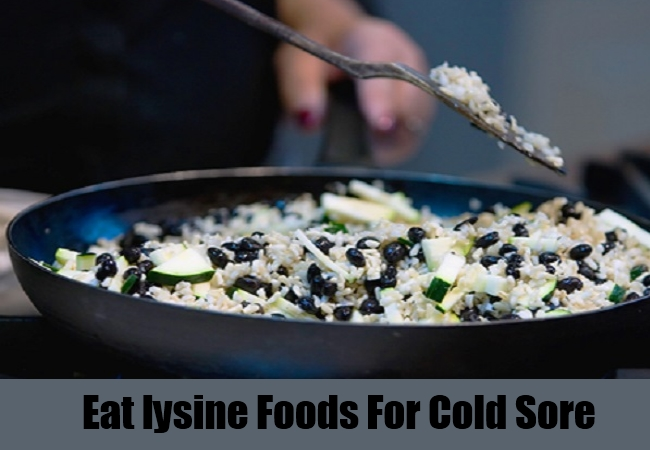 Eat lysine Foods For Cold Sore