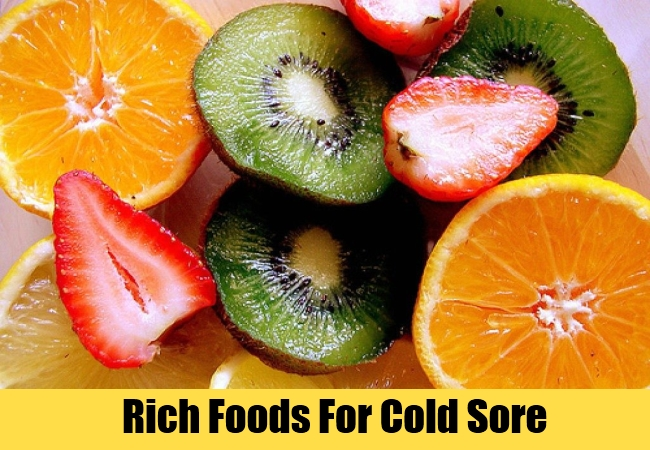 Rich Foods For Cold Sore