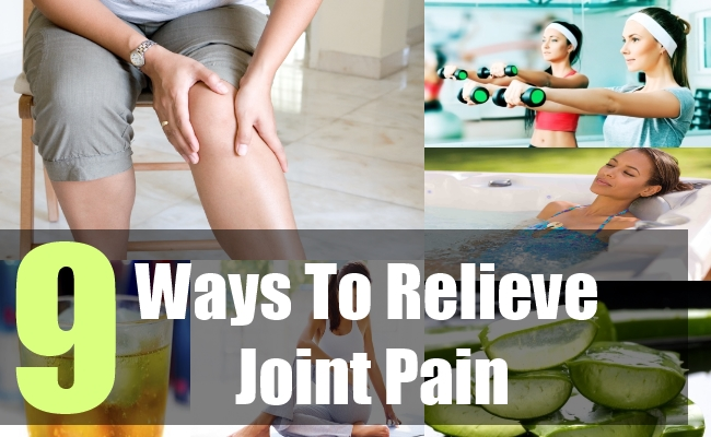 9 Ways To Relieve Joint Pain