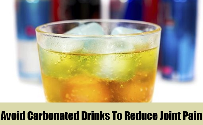 Avoid Carbonated Drinks To Reduce Joint Pain