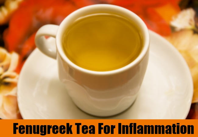 Fenugreek Tea For Inflammation