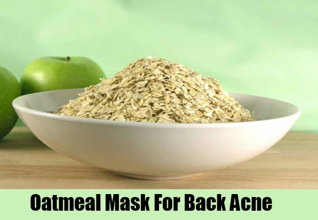 Oatmeal Mask For Back Acne