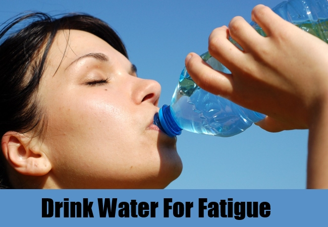Drink Water For Fatigue