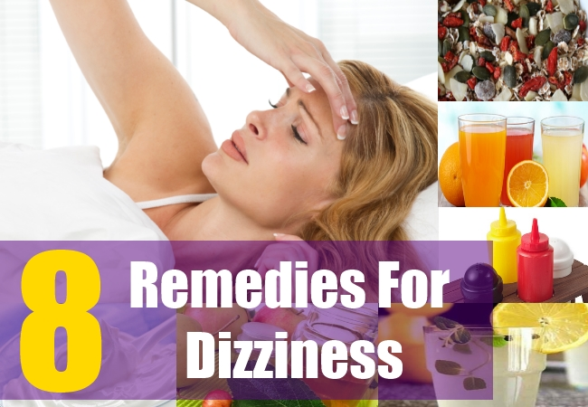 8 Remedies For Dizziness