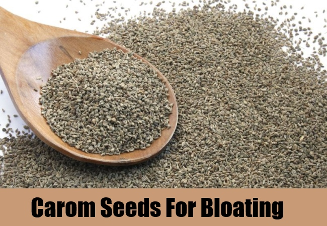 Carom Seeds For Bloating