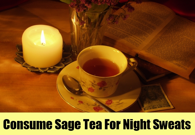 Consume Sage Tea For Night Sweats