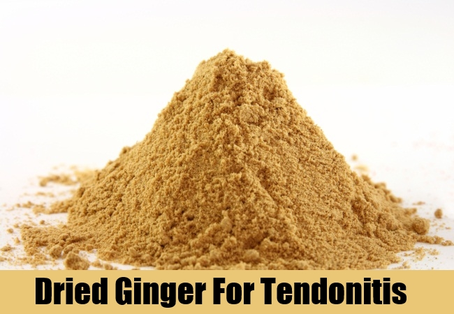 Dried Ginger For Tendonitis