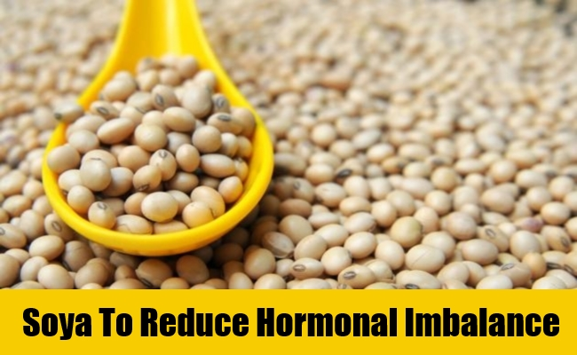 Soya To Reduce Hormonal Imbalance