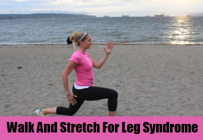 Walk And Stretch For Leg Syndrome
