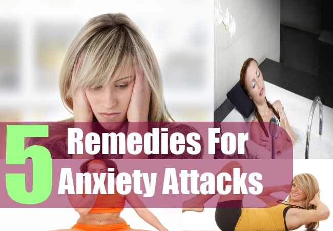 5 Remedies For Anxiety Attacks