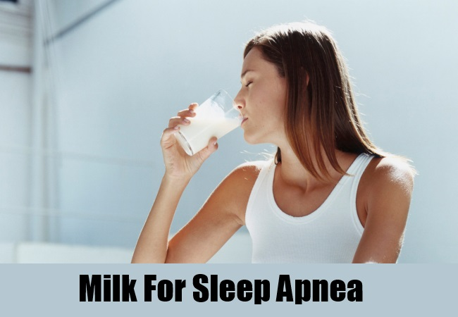 Milk For Sleep Apnea