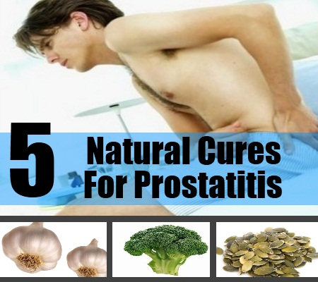 5 Natural Cures For Prostatitis