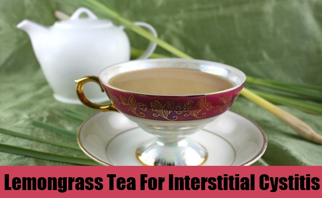 Lemongrass Tea For Interstitial Cystitis
