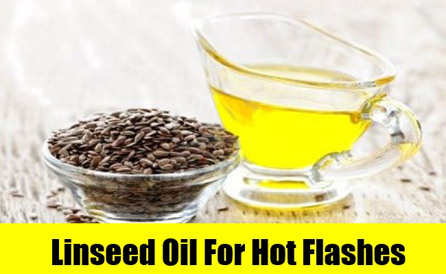 Linseed Oil For Hot Flashes