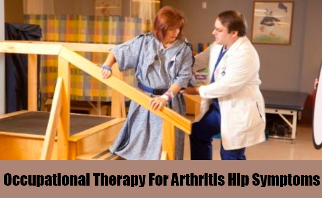 Occupational Therapy For Arthritis Hip Symptoms
