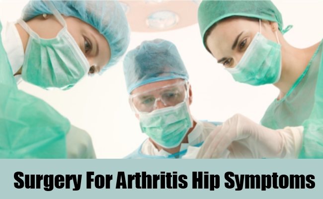 Surgery For Arthritis Hip Symptoms