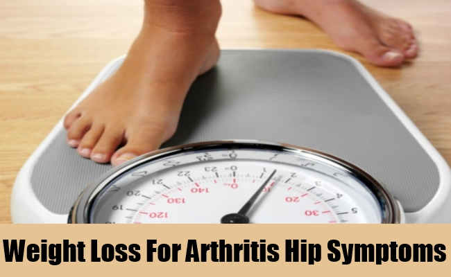 Weight Loss For Arthritis Hip Symptoms