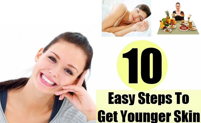 Ten Easy Steps To Get Younger Skin