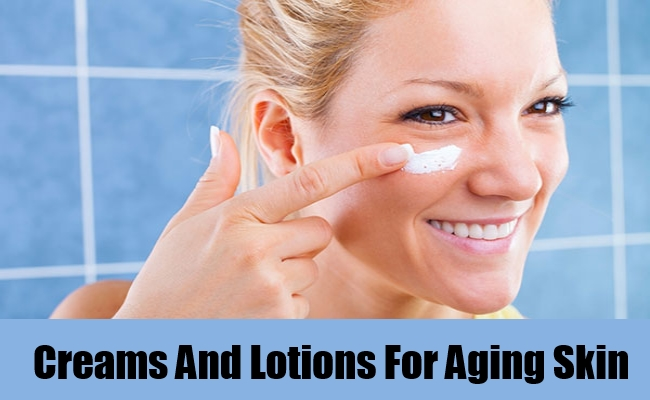 Creams And Lotions For Aging Skin